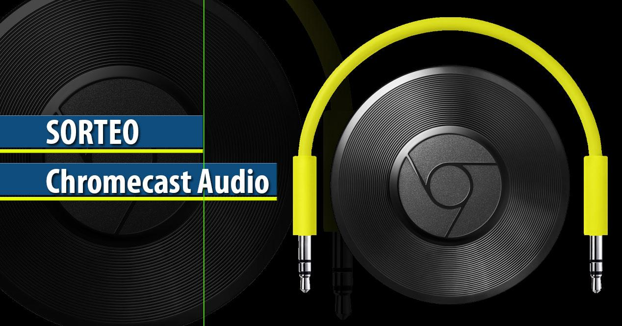 Chromecast Audio Sorteo