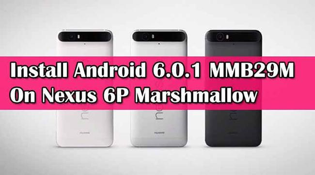 Android 6.0.1 MarshMallow Nexus 6P