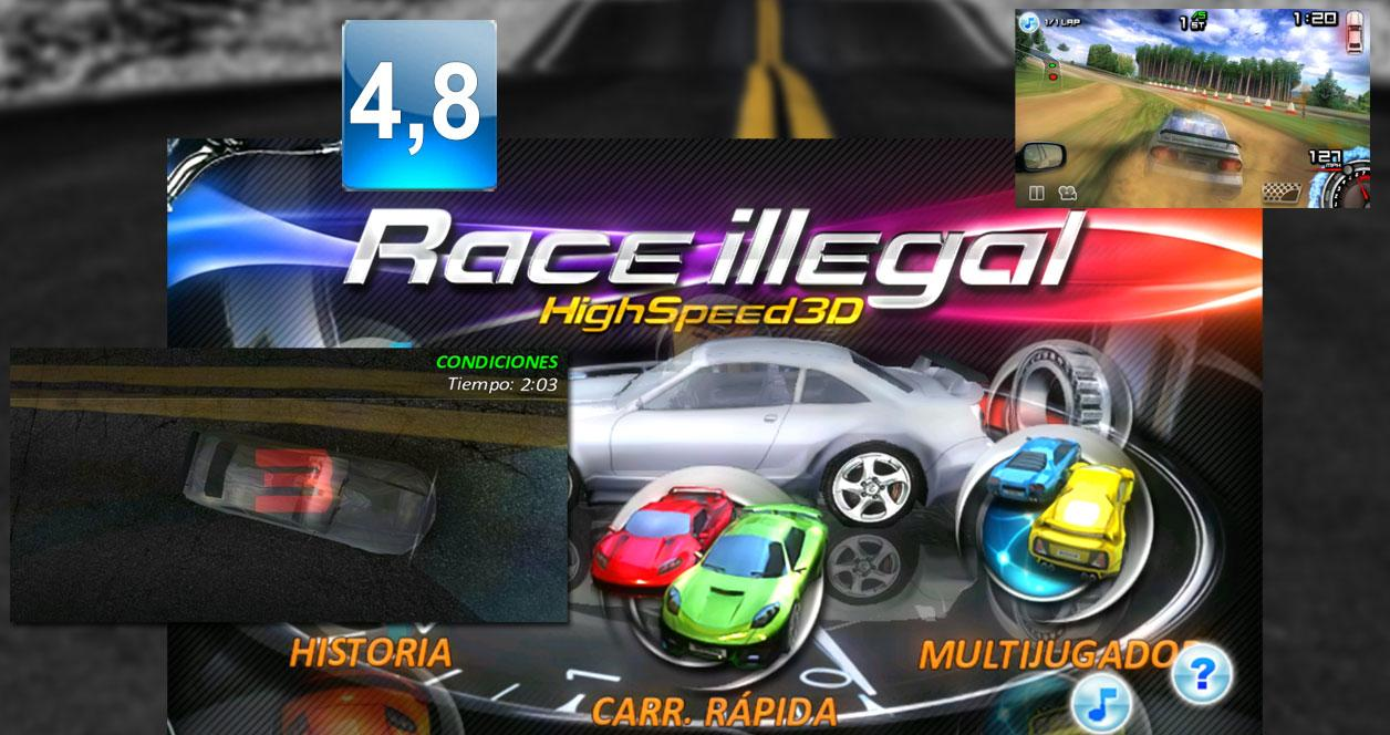 Juego Race Illegal: High Speed