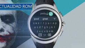 Actualidad ROM: Android Wear 2.0 Developer Preview 5, OxygenOS 4.0.2 y más