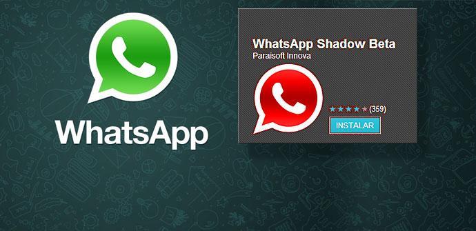 WhatsApp y WhatApp Shadow