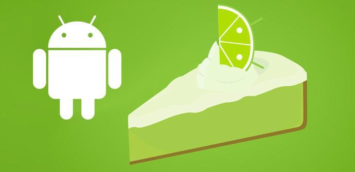 Android 5.0 Key Lime Pie, listo para finales de 2013.