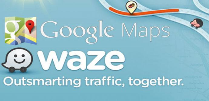 Waze y Google Maps