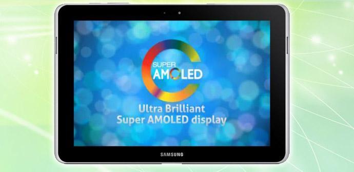 El Galaxy Tab 4 podría tener pantalla Super AMOLED.
