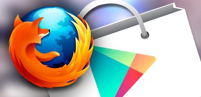 Google veta Firefox para Android en la Play Store.