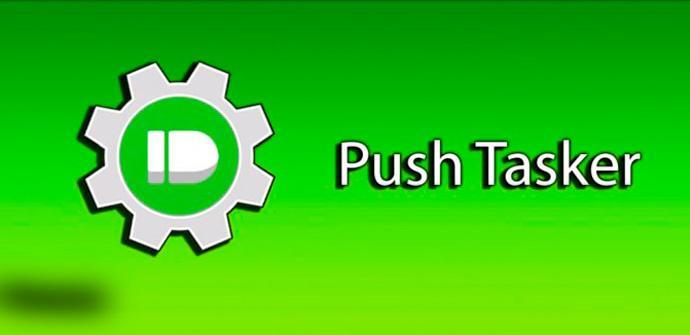 Push Tasker para Android.