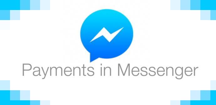 Pagos en Facebook Messenger.
