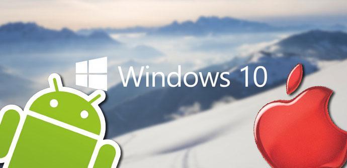Compatibilidad Windows 10 con Android e iOS