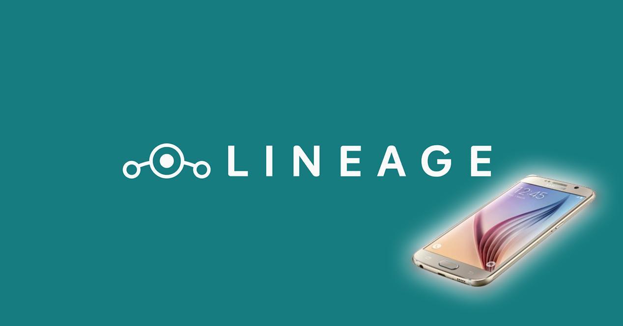 LineageOS para el Samsung Galaxy S6