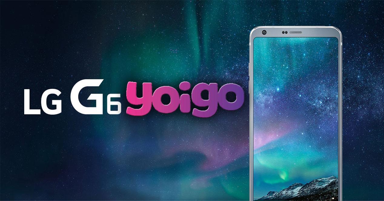 LG G6 con Yoigo
