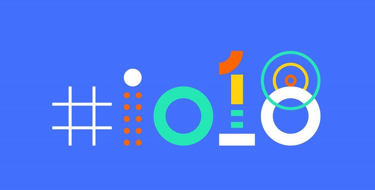 ver en directo las novedades de Android P en Google Io 2018