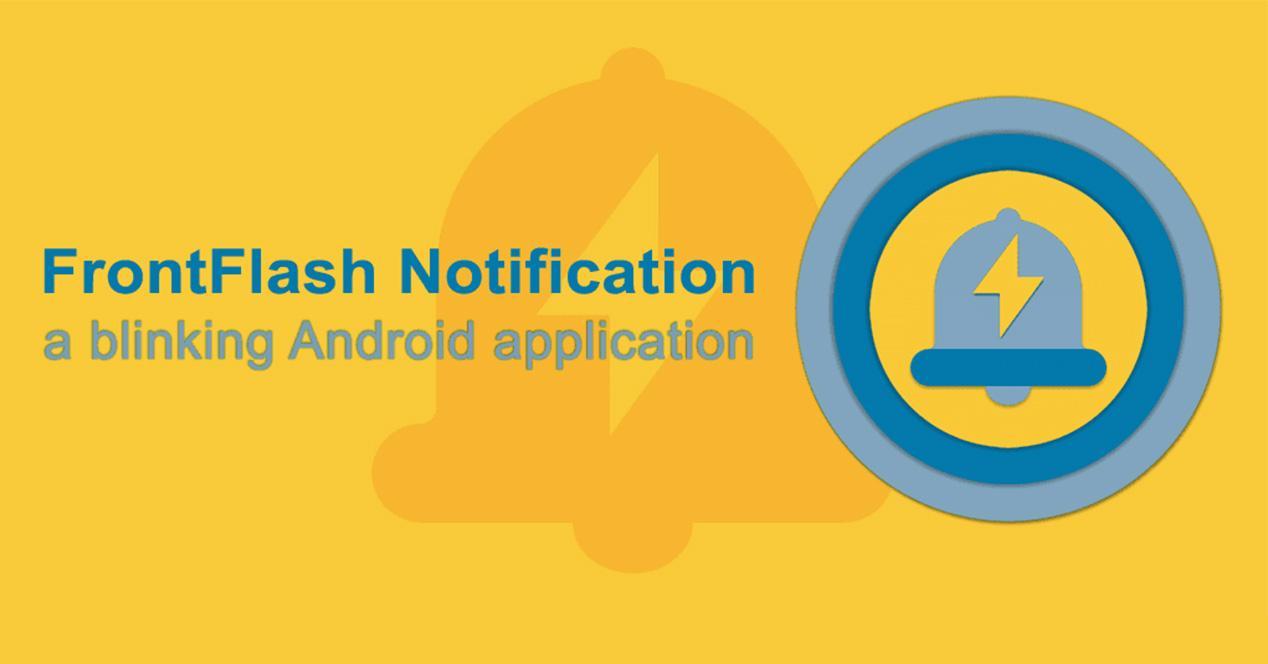 App para activar el flash frontal con las notificaciones en smartphones Android