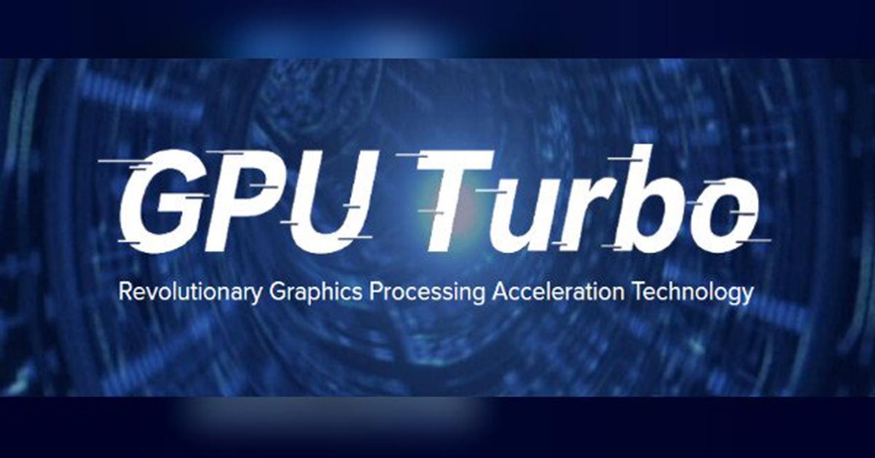 GPU Turbo 3.0 disponible para móviles Huawei y Honor